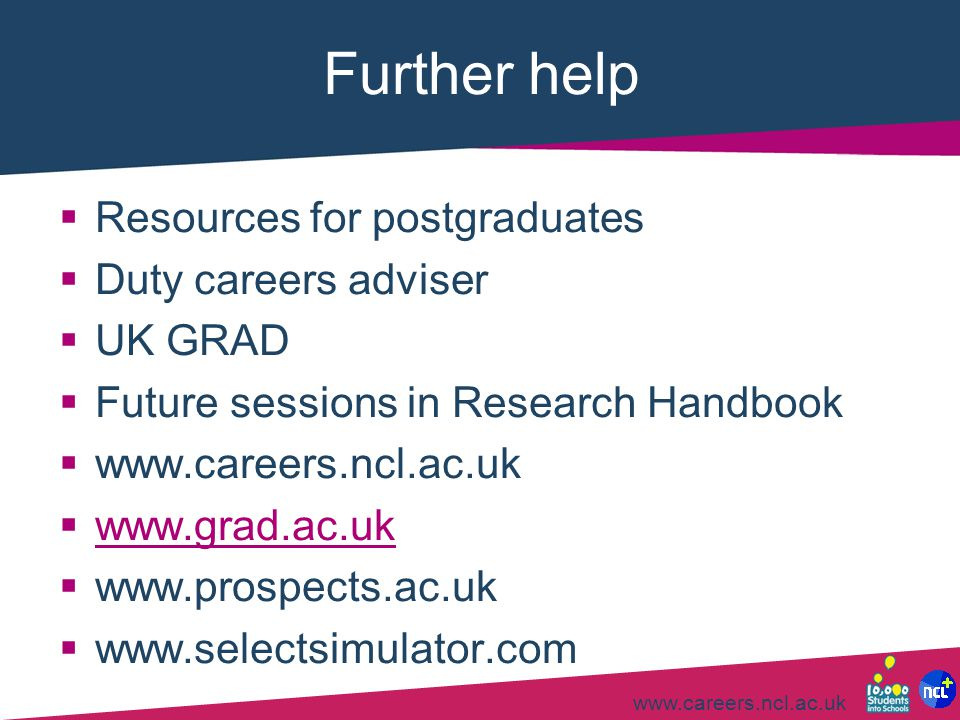 Further help Resources for postgraduates Duty careers adviser UK GRAD