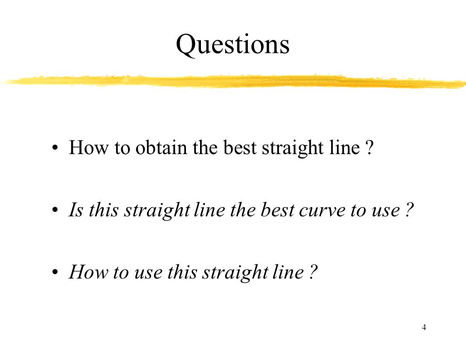 Questions How to obtain the best straight line