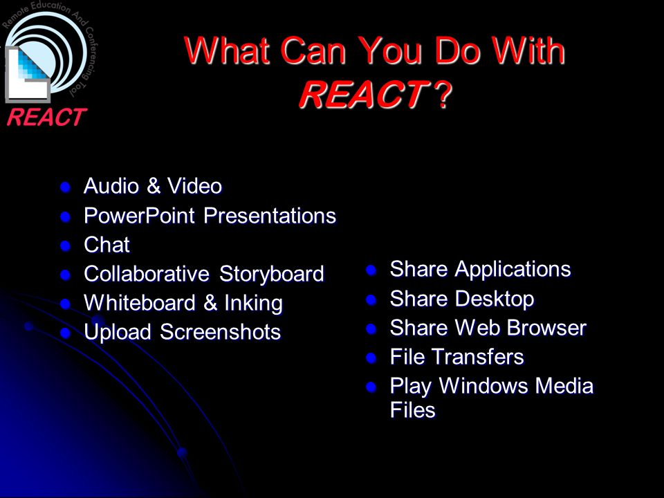 What Can You Do With REACT