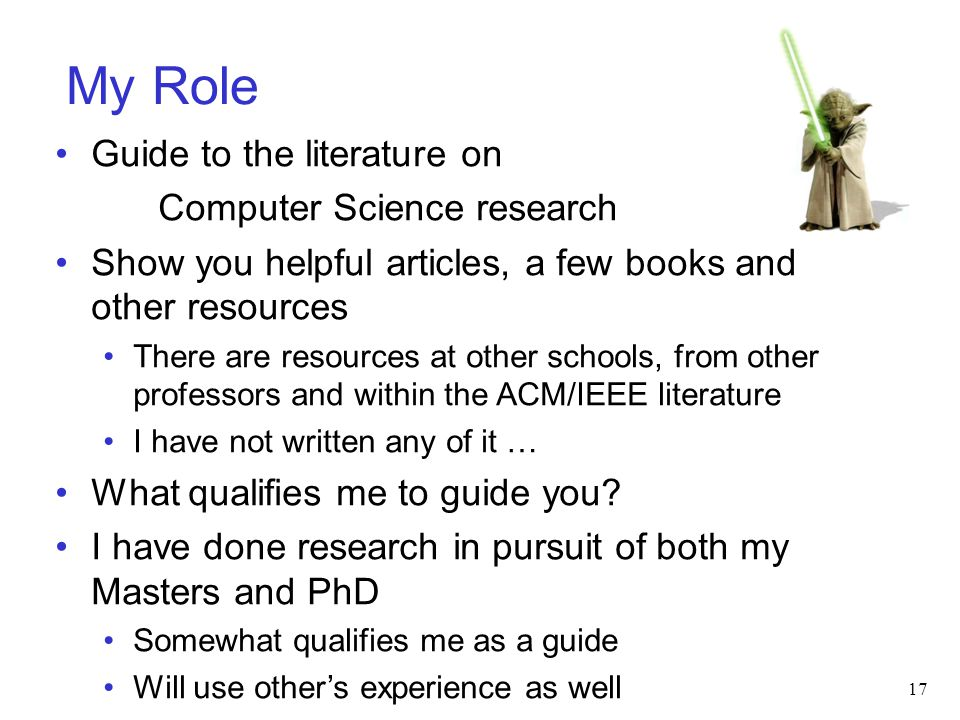 My Role Guide to the literature on Computer Science research