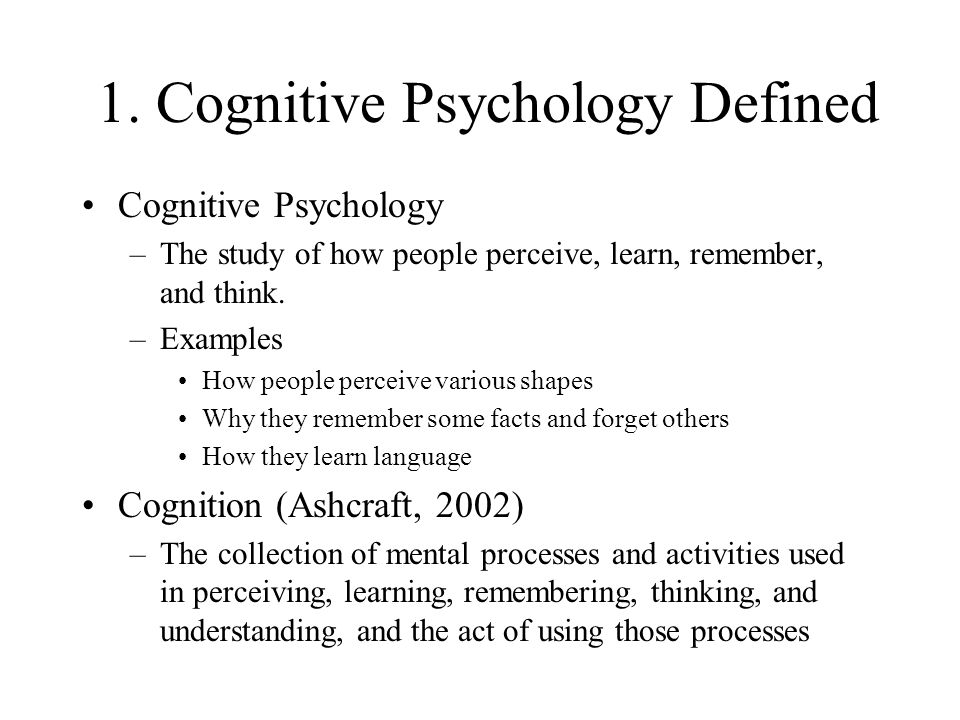 cognitive psychology defintion paper Top 100 cognitive psychology research studies/papers  center for cognitive science at university of a cognitive science forum  cognitive psychology and the.