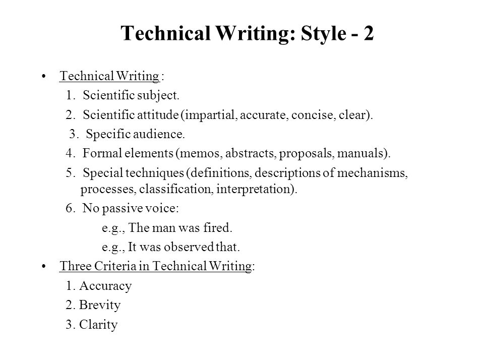 technical writing style Technical writing examples are a great way to get an understanding of this type of writing technical writing refers to a type of writing where the author outlines the details and operations of administrative, technical, mechanical, or scientific systems.