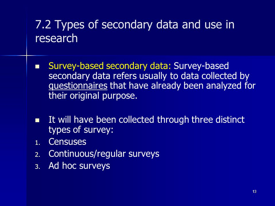 research methodology primary data and secondary data Primary data collection methods definition: when the data are collected directly by the researcher for the first time is called as primary datait is original in nature and is specific to a research problem under study.