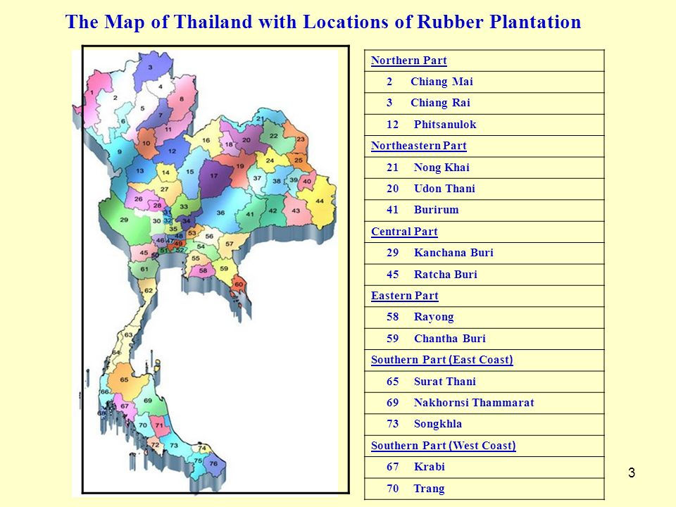 The Map of Thailand with Locations of Rubber Plantation