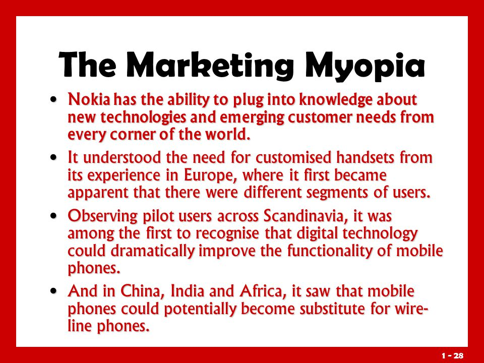 the new marketing myopia 'marketing myopia' is a term made up of two words: marketing and myopia which is used to describe the short sighted (myopic) approach adopted by organizations which often leads to their premature decay.