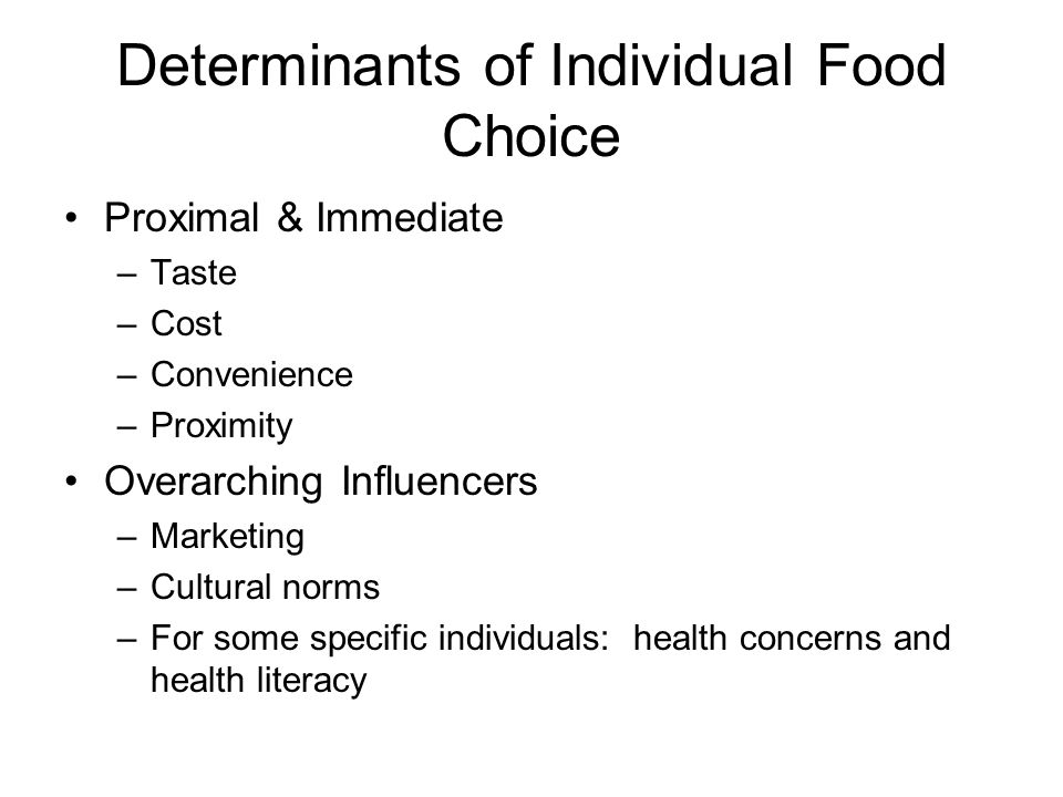Determinants of Individual Food Choice