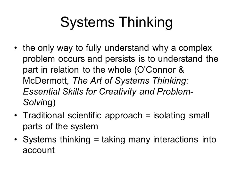 system thinking approach to problem solution Both the problem and the solutions cut across multiple disciplines and spheres   a systems approach can introduce complexity in an elegant, conceptual way.