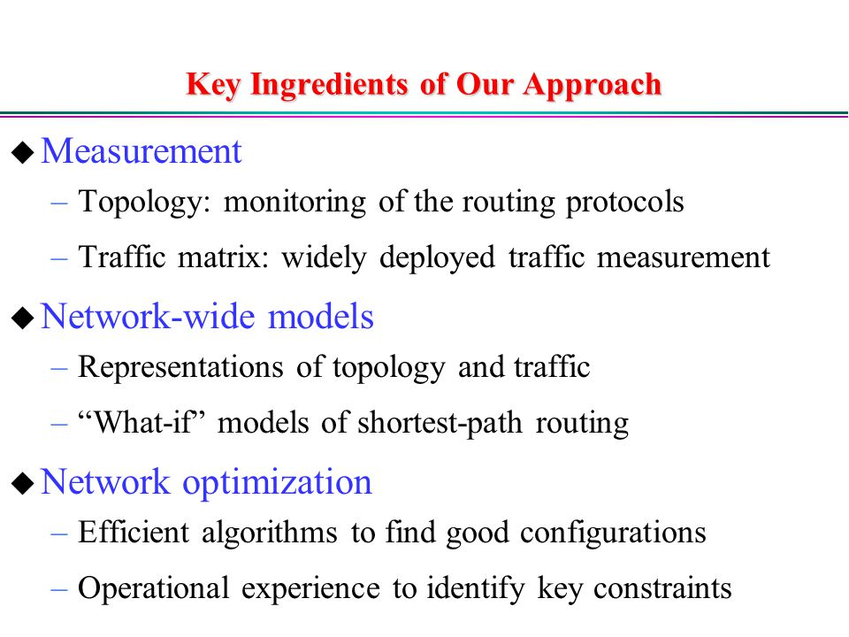 Key Ingredients of Our Approach