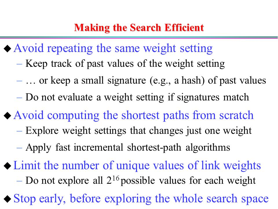 Making the Search Efficient