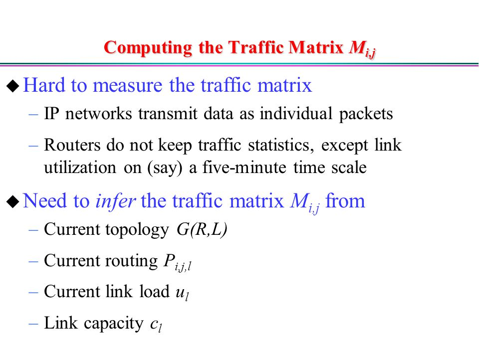 Computing the Traffic Matrix Mi,j