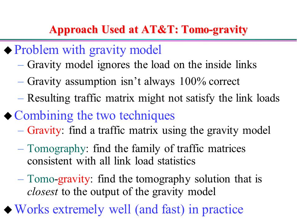 Approach Used at AT&T: Tomo-gravity