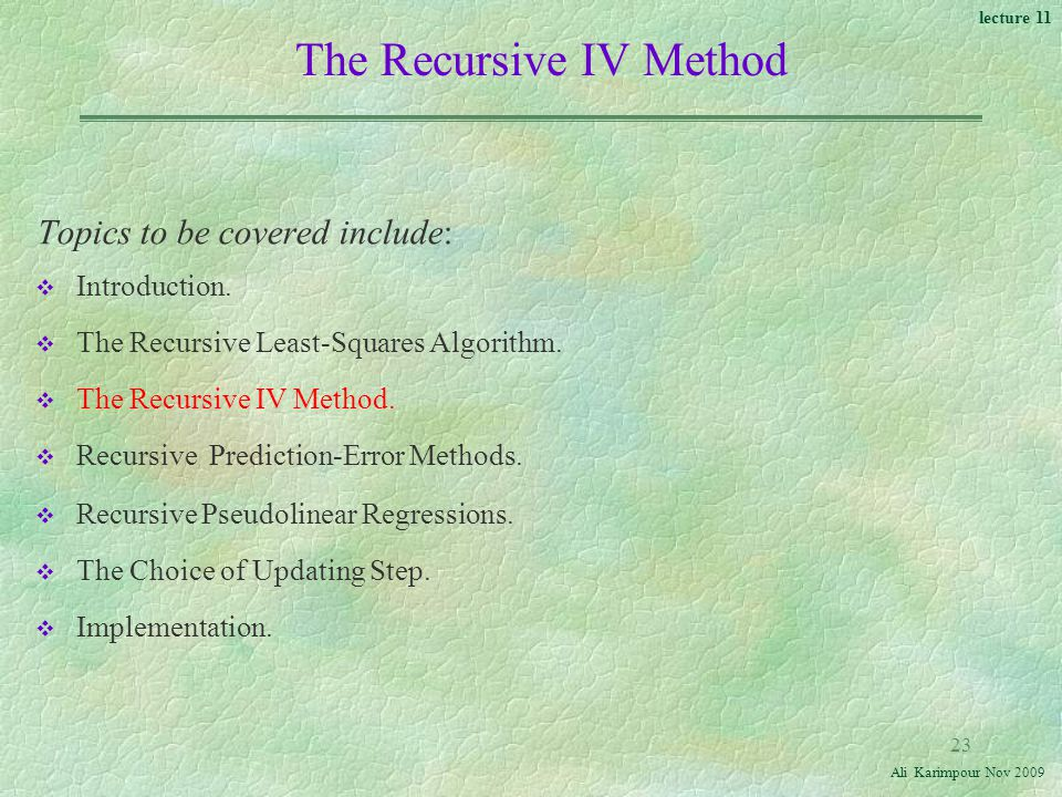 The Recursive IV Method