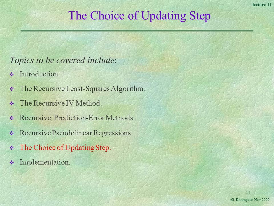 The Choice of Updating Step