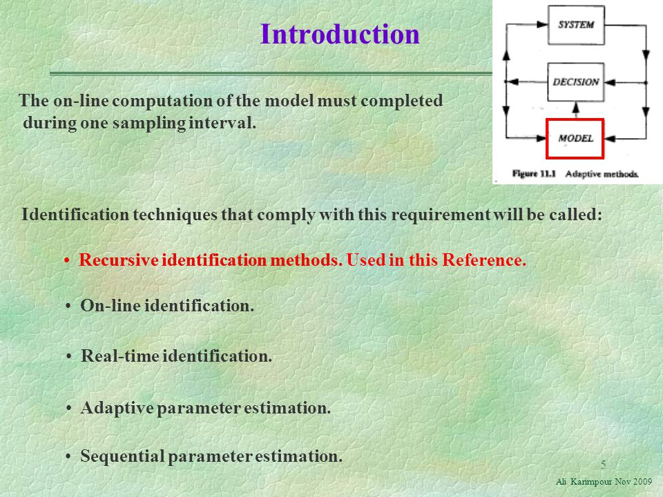 Introduction The on-line computation of the model must completed during one sampling interval.
