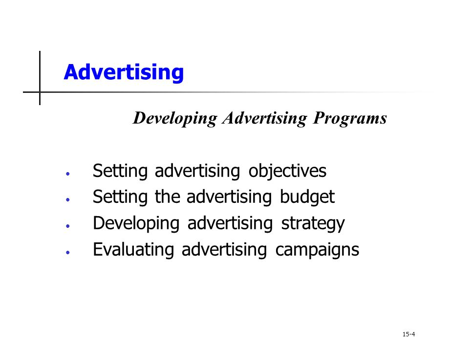 Developing Advertising Programs