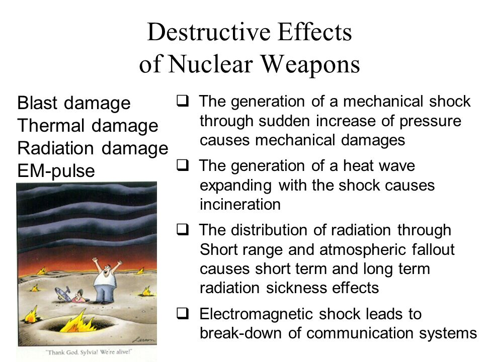 Destructive effects of nuclear weapons ppt video online download.