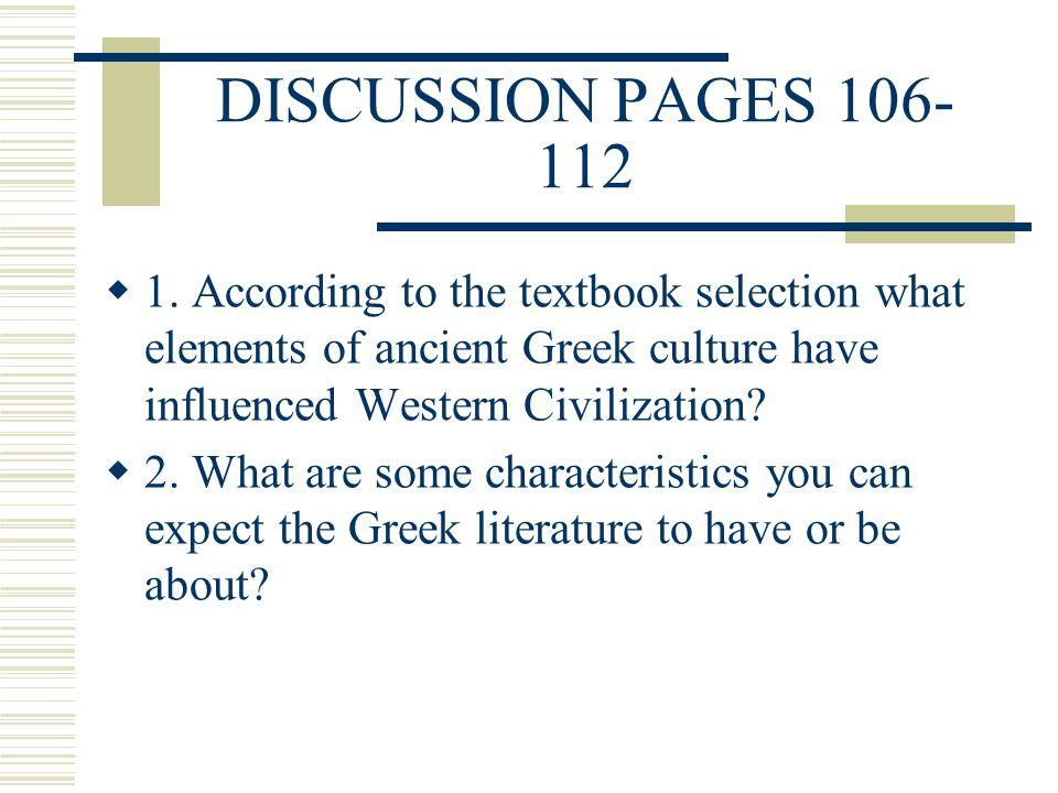 greek influence western civilization essay The western world greek influence on western civilization essay or the dissertation research question examples west is a term usually referring to various nations.