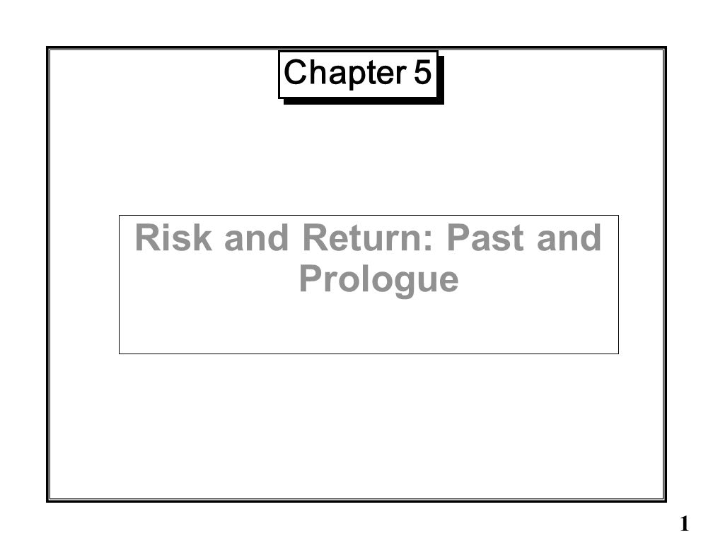Risk and Return: Past and Prologue