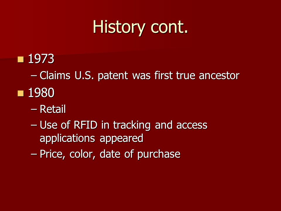 History cont Claims U.S. patent was first true ancestor
