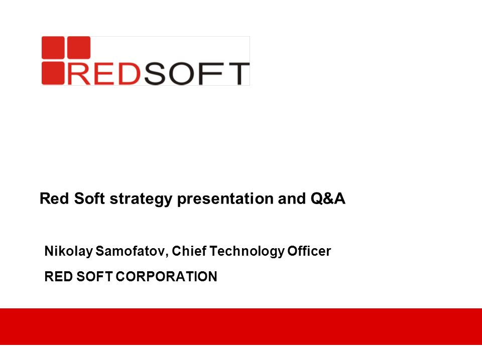 Red Soft strategy presentation and Q&A