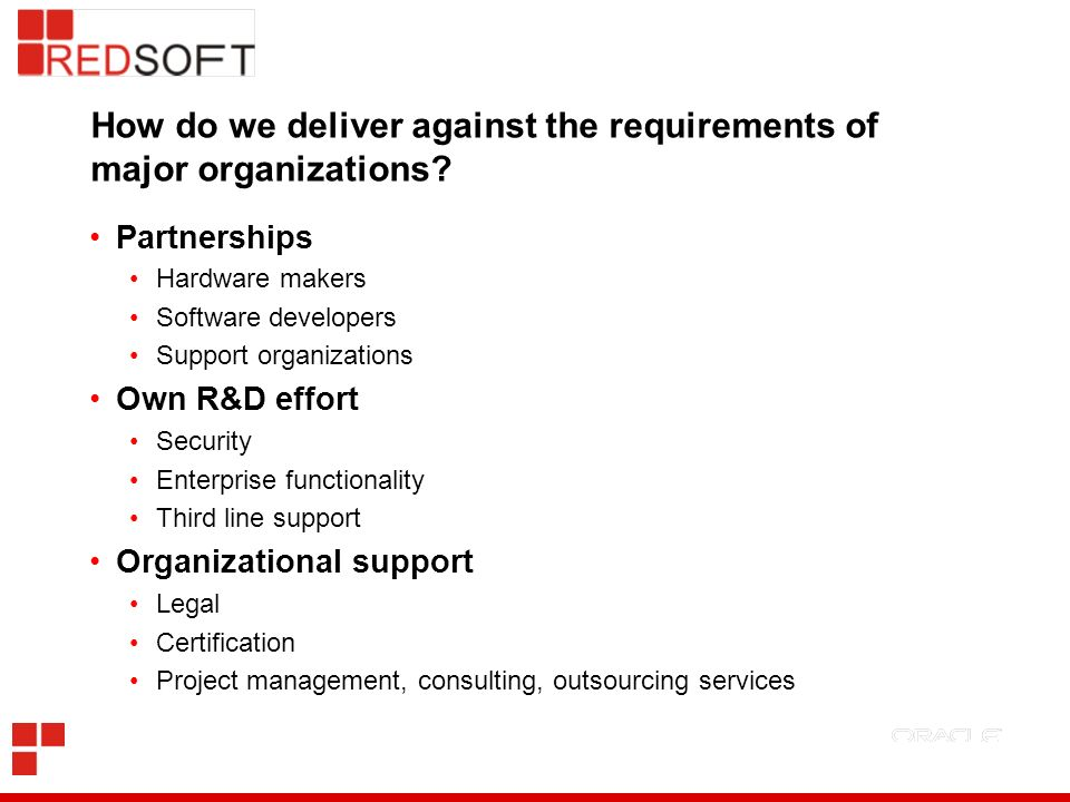 How do we deliver against the requirements of major organizations