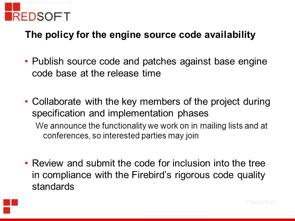 The policy for the engine source code availability