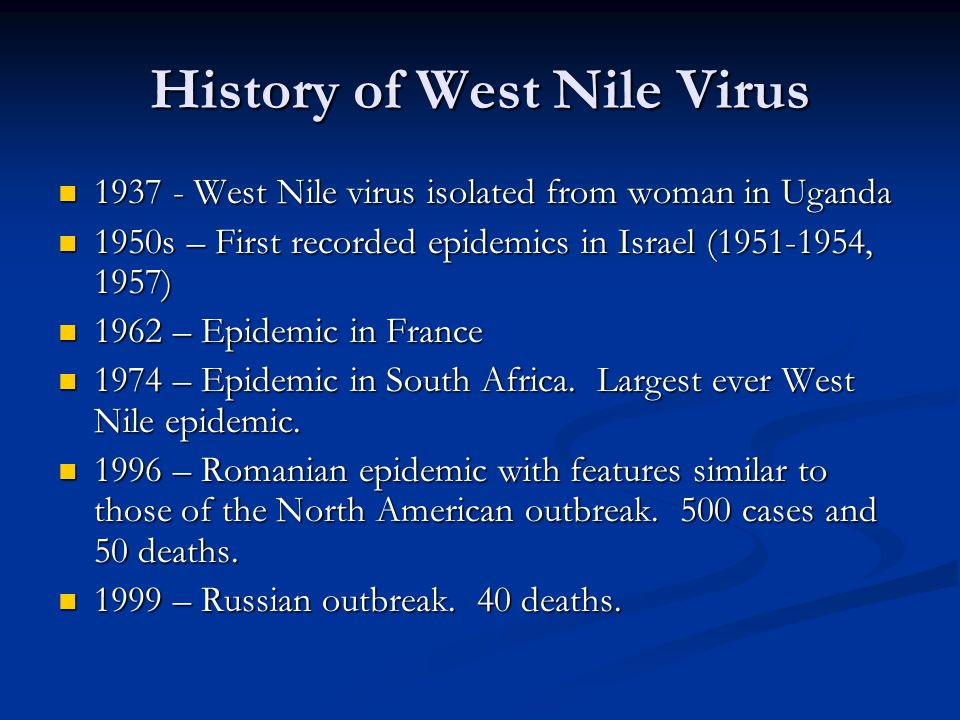 the background and distribution of the west nile virus from uganda Modeling the distribution of the west nile and rift valley fever vector culex pipiens in arid and semi-arid regions of the middle east region is under continuous threat of the re-emergence of west nile virus (wnv) and rift valley fever virus background: the middle east north.
