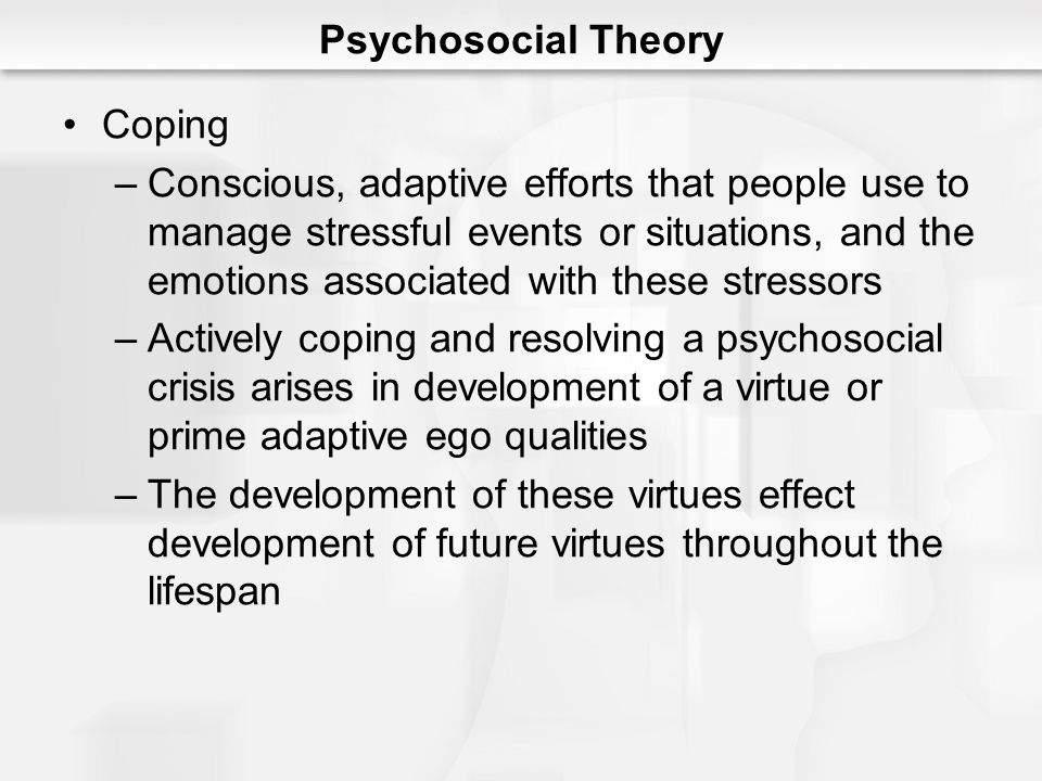 Psychosocial Theory Coping.