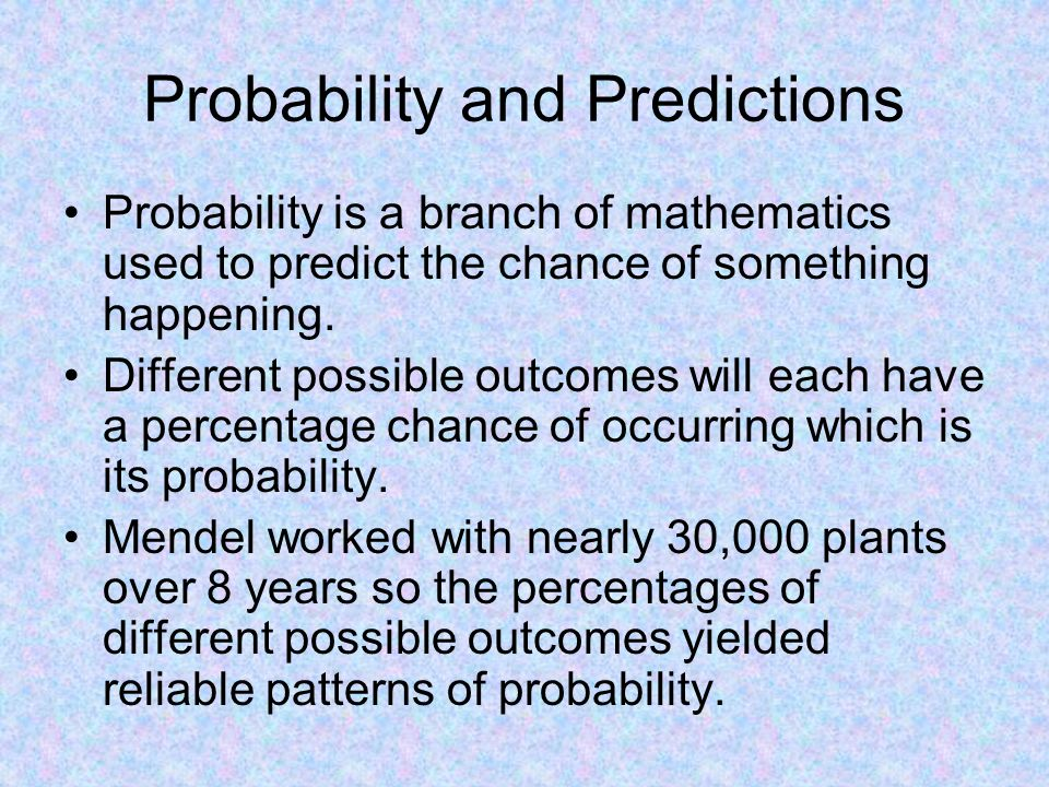 Probability and Predictions