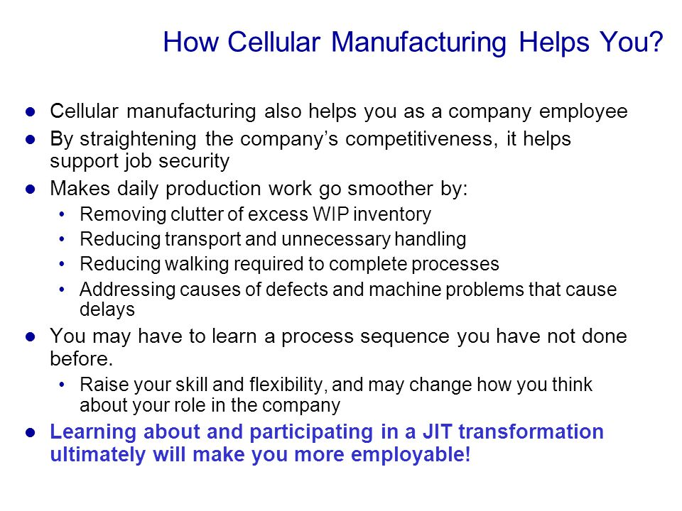 How Cellular Manufacturing Helps You