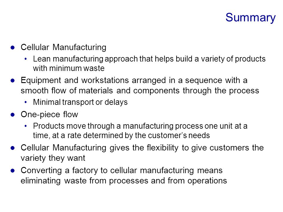 Summary Cellular Manufacturing