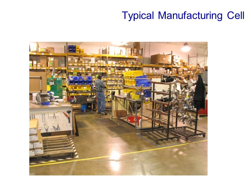Typical Manufacturing Cell