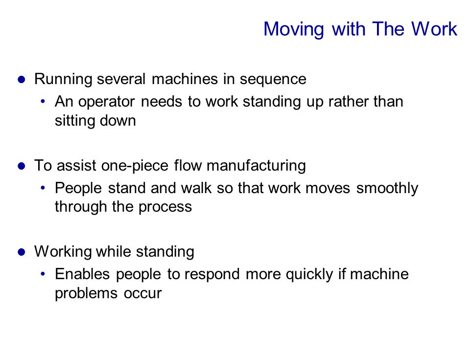 Moving with The Work Running several machines in sequence