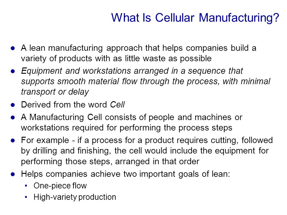 What Is Cellular Manufacturing