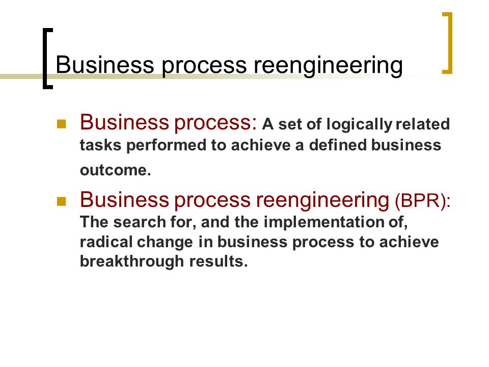 models for change business process reengineering Implementing business process reengineering (example model) us  department  an organizational change method used to redesign an.