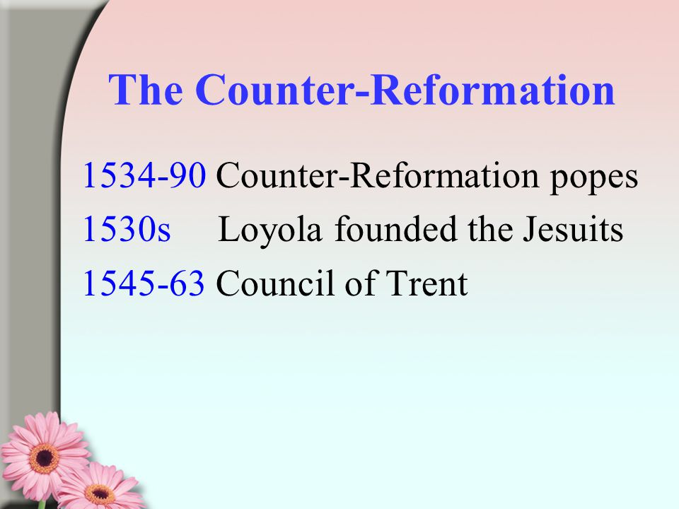 Counter-Reformation - PowerPoint PPT Presentation