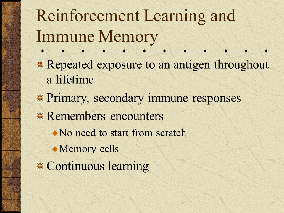 Reinforcement Learning and Immune Memory