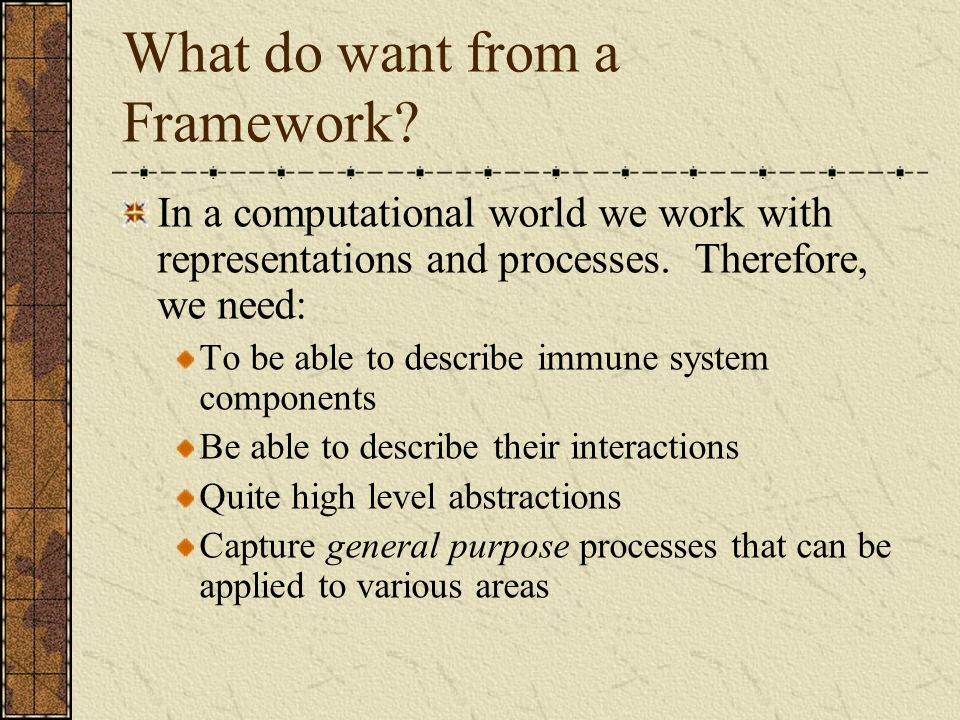 What do want from a Framework