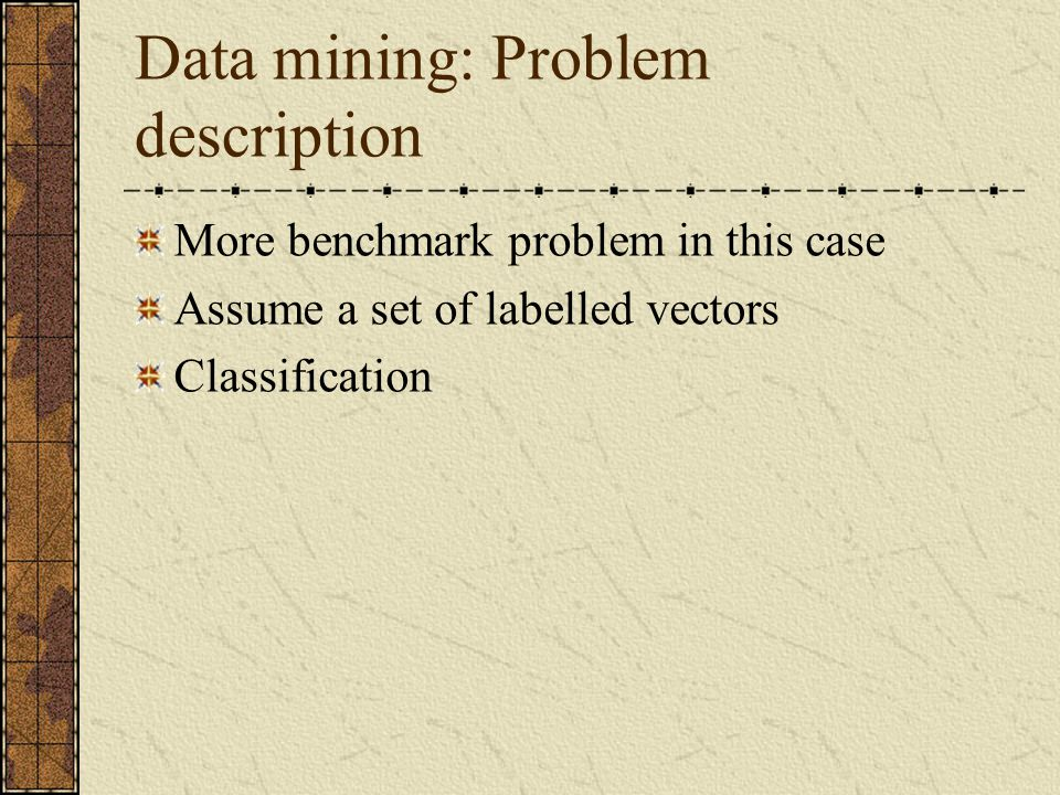 Data mining: Problem description