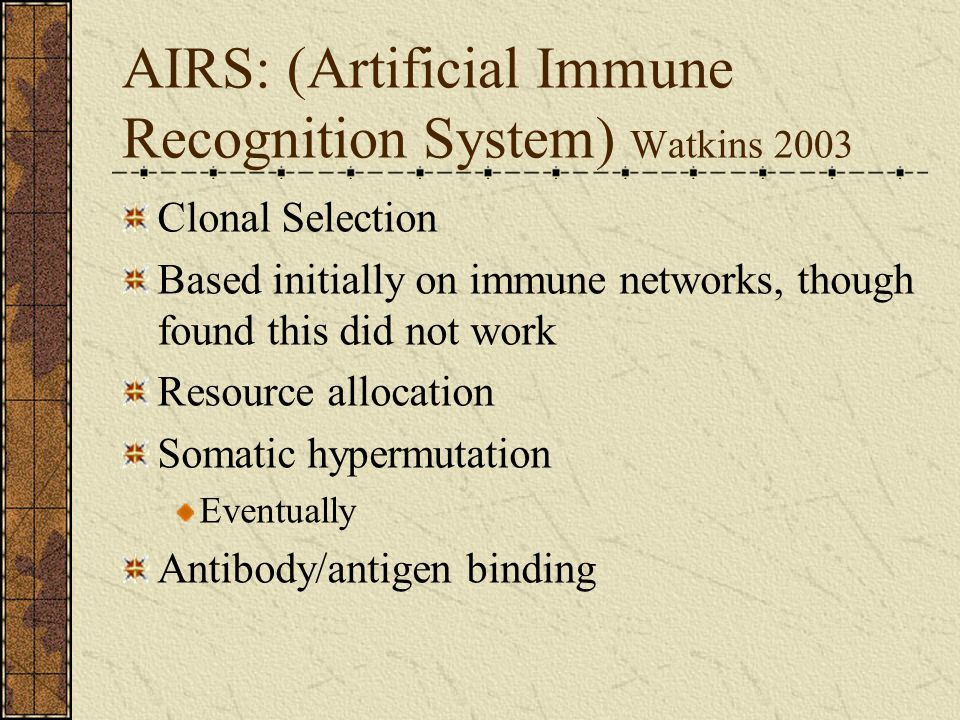 AIRS: (Artificial Immune Recognition System) Watkins 2003