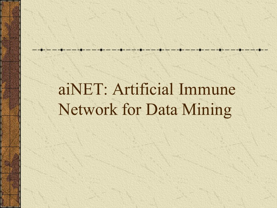 aiNET: Artificial Immune Network for Data Mining