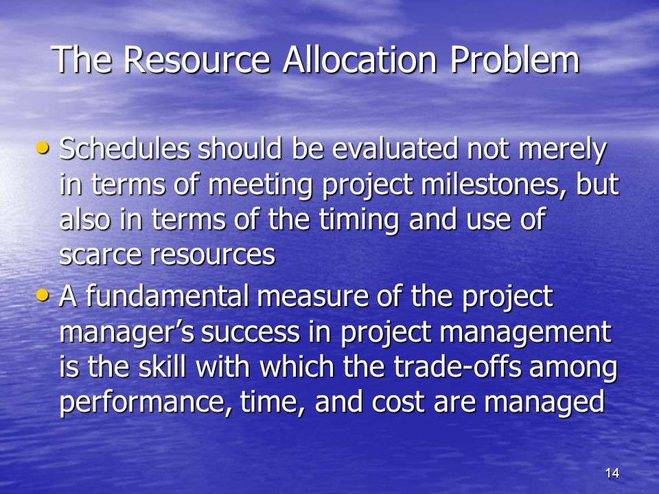 resource allocation problem Health resource allocation resource allocation in health and elsewhere should satisfy two main ethical criteria first, it should be cost-effective—limited resources for health should be allocated to maximize the health benefits for the population served.