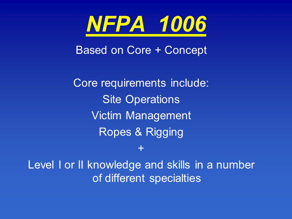 TRAINING AS PER NFPA 1670 and NFPA 1006