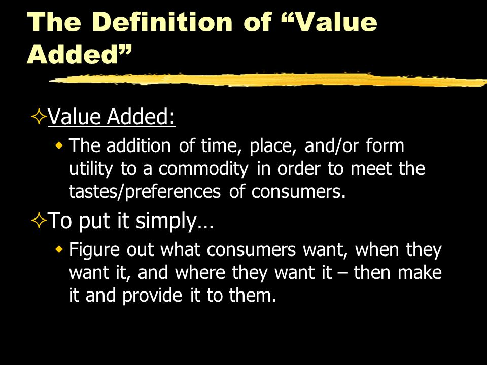 The Definition of Value Added