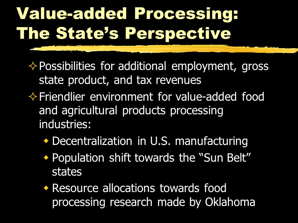Value-added Processing: The State's Perspective