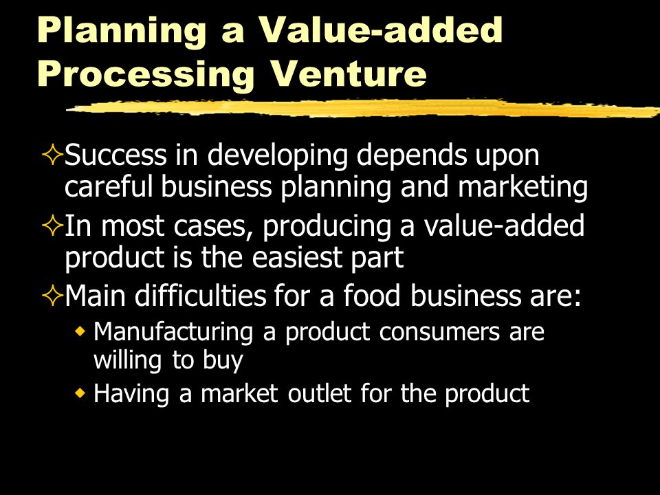 Planning a Value-added Processing Venture