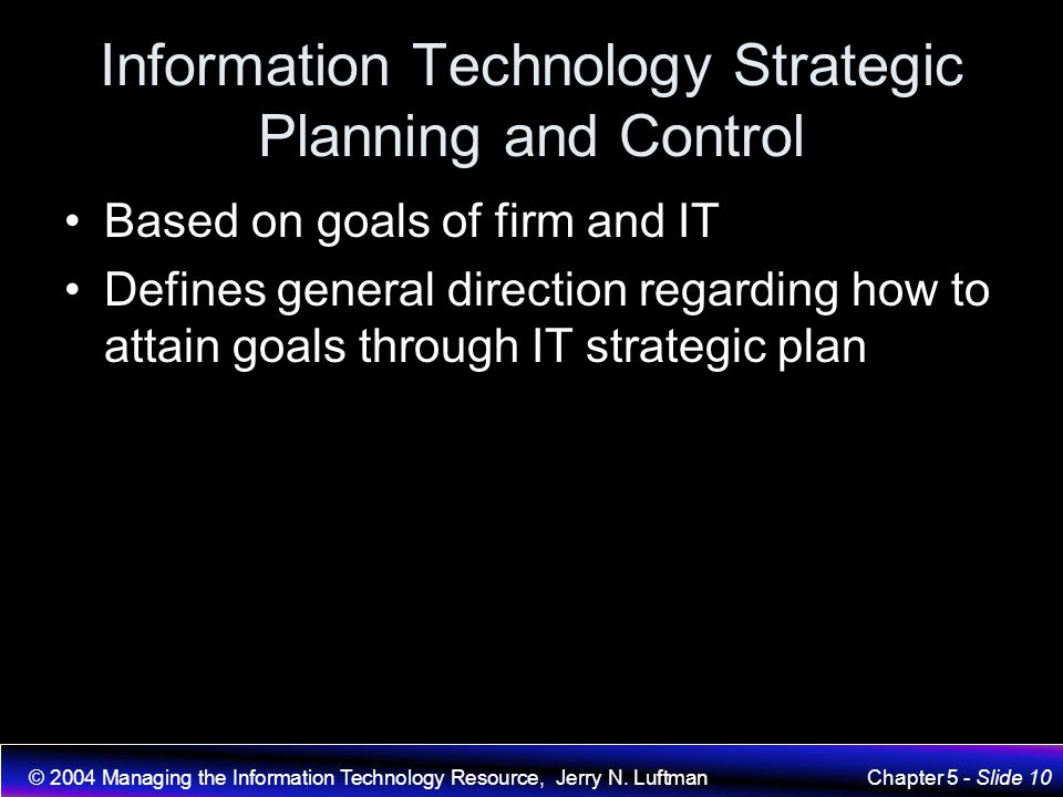 Information Technology Strategic Planning and Control