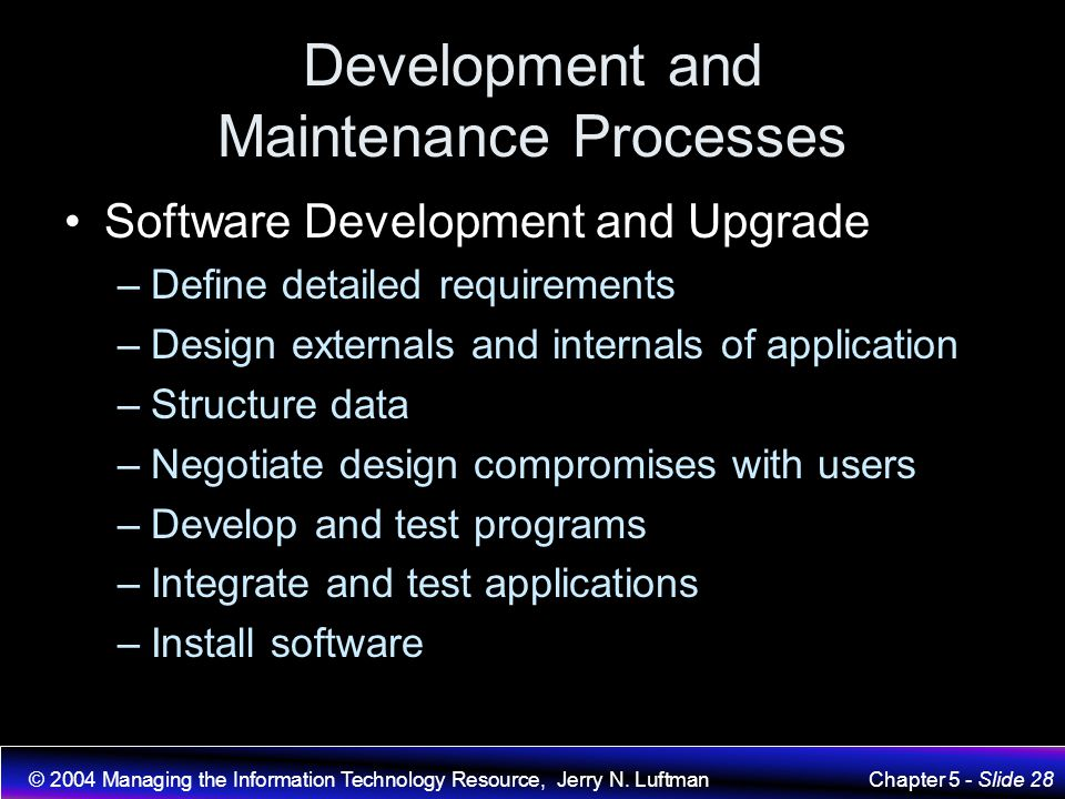 Development and Maintenance Processes
