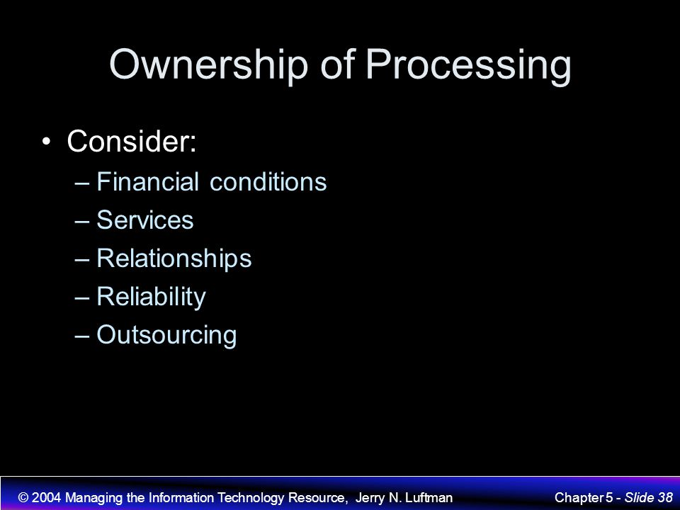 Ownership of Processing