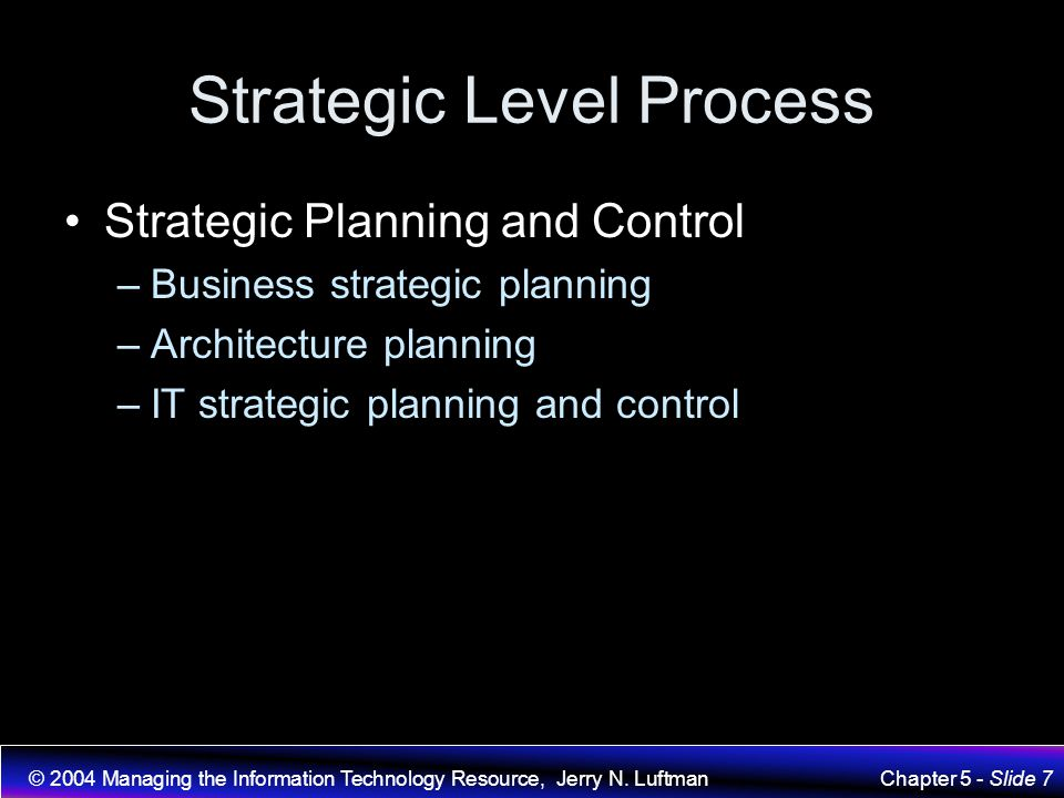 Strategic Level Process